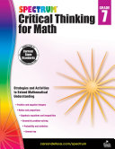 Spectrum Critical Thinking for Math, Grade 7