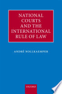 National Courts and the International Rule of Law