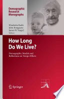 How Long Do We Live? Measure Period Longevity Leading Experts In Demography