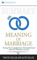Summary The Meaning Of Marriage