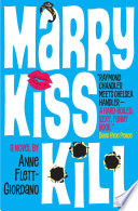 Marry, Kiss, Kill And The Occasional Murder In This Funny Sexy