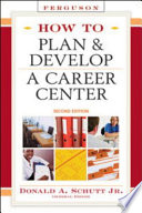 How To Plan And Develop A Career Center