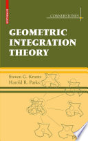 Geometric Integration Theory