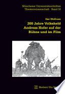 200 Jahre Volksheld Andreas Hofer auf der Bühne und im Film