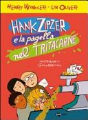 Hank Zipzer e la pagella nel tritacarne