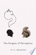 The Enigma of Perception