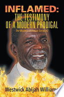 INFLAMED: The Testimony of a Modern Prodigal