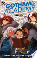 Gotham Academy Vol  3  Yearbook