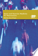 Sport And Exercise Medicine For Pharmacists book