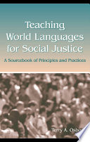 Teaching World Languages for Social Justice