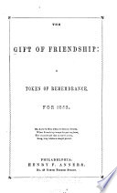 The Gift Of Friendship : ...