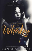 A Love Letter to Whiskey Book PDF