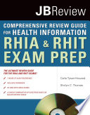 The Comprehensive Review Guide for Health Information  RHIA and RHIT Exam Prep