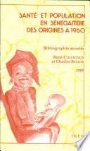 illustration Santé et population en Sénégambie des origines a 1960