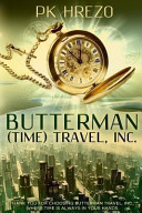 Butterman  Time  Travel  Inc  Book PDF