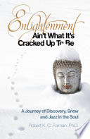 Enlightenment Ain t What It s Cracked Up To Be Book PDF