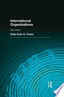 Ebook International Organizations Epub Kelly-Kate Pease Apps Read Mobile