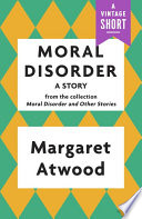 Moral Disorder  A Story