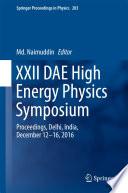 XXII DAE High Energy Physics Symposium