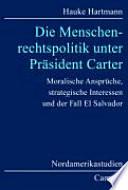 Die Menschenrechtspolitik unter Präsident Carter