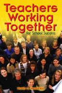 Teachers Working Together for School Success Free download PDF and Read online