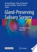 Gland-Preserving Salivary Surgery
