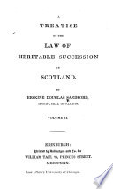 A Treatise on the Law of Heritable Succession in Scotland