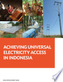 Achieving Universal Electricity Access in Indonesia