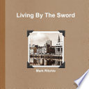 Living By The Sword : ...