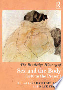 The Routledge History of Sex and the Body