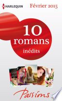 10 romans Passions in  dits  no518    522   F  vrier 2015