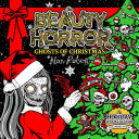 The Beauty of Horror  Ghosts of Christmas