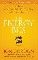 The Energy Bus Gordon Takes Readers On An