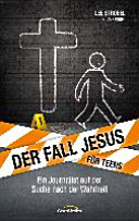 Der Fall Jesus  F  r Teens