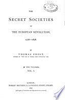 The Secret Societies of the European Revolution  1776 1876