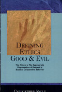 Defining Ethics Good & Evil