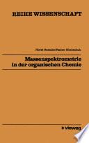Massenspektrometrie in der organischen Chemie