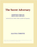 The Secret Adversary  Webster s French Thesaurus Edition