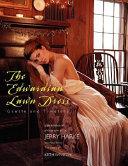 The Edwardian Lawn Dress
