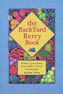 The Backyard Berry Book