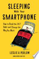 Sleeping With Your Smartphone