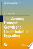 Transforming Economic Growth And China S Industrial Upgrading