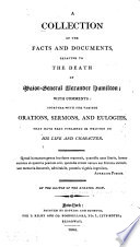 A Collection of the Facts and Documents  Relative to the Death of Major General Alexander Hamilton