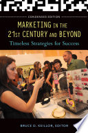 Marketing in the 21st Century and Beyond