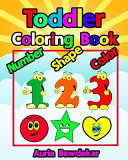 Toddler Coloring Book Numbers Colors Shapes Book : this high-quality coloring book for toddlers...