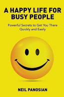 A Happy Life For Busy People