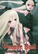Dance In The Vampire Bund : by nozomu tamaki the new york times bestselling...