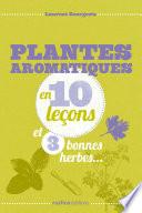 illustration Plantes aromatiques en 10 leçons et 3 bonnes herbes...