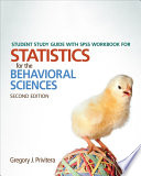 Student Study Guide With SPSS Workbook for Statistics for the Behavioral Sciences