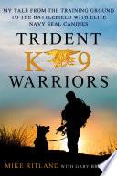 Book Trident K9 Warriors